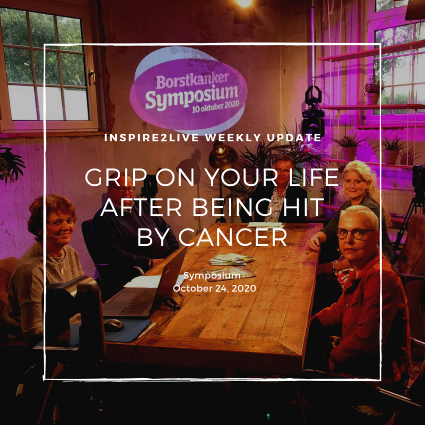 Symposium on 24th of October: Grip on your life after being hit by cancer""