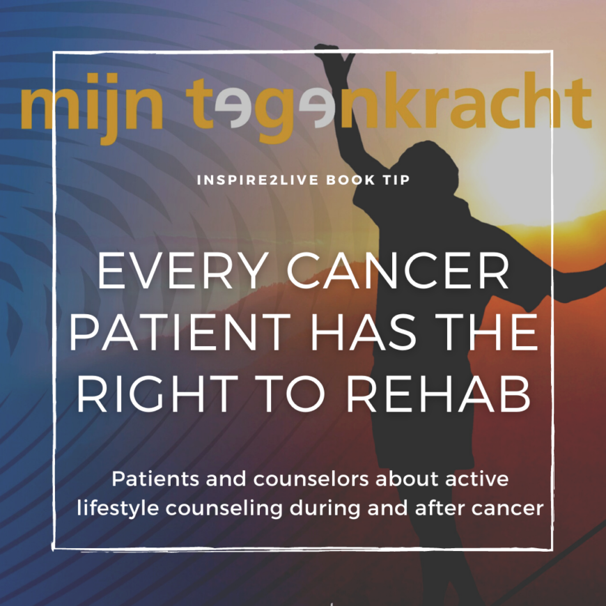 Every cancer patient has the right to rehab